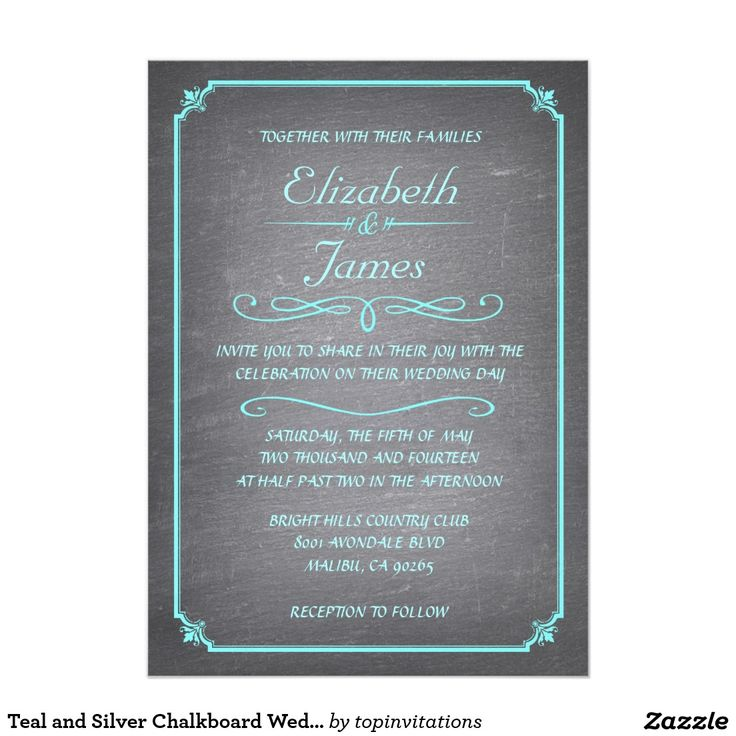 Teal and Silver Chalkboard Wedding Invitations teal and silver chalkboard wedding invitation design! teal and silver wedding themes! teal and silver everything! Buy these perfect teal and silver wedding invitation cards from Zazzle. Enjoy the DIY mentality by personalizing this invite template with any and all of wedding info.