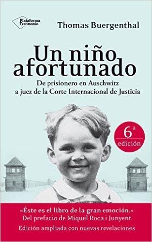 Un Niño Afortunado (Testimonio): Amazon.es: Thomas Buergenthal, Miquel Roca i Junyent, Martín Arias: Libros