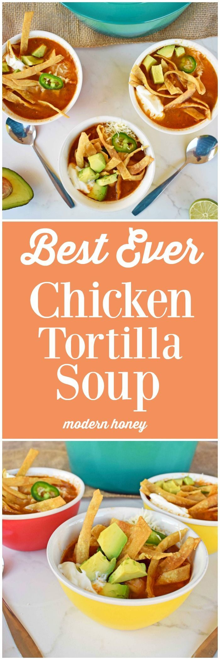 Best Ever Chicken Tortilla Soup Recipe by Modern Honey.