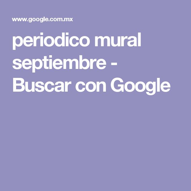 periodico mural septiembre - Buscar con Google