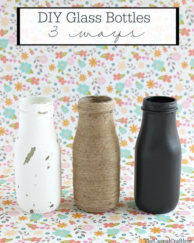 DIY Glass Bottles - 3 ways by www.thecasualcraftlete.com