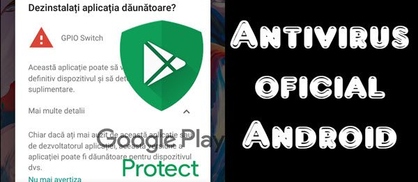 Gooigle Play Protect este cel mai bun antivirus pentru telefoanele android, deoarece este oficial - Cel mai bun antivirus pentru Android este cel oficial #videotutorial #Android