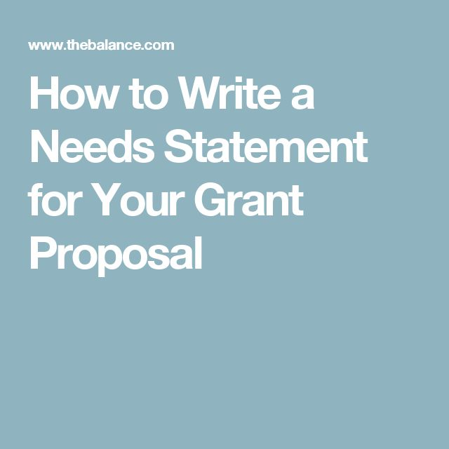 How to Write a Needs Statement for Your Grant Proposal