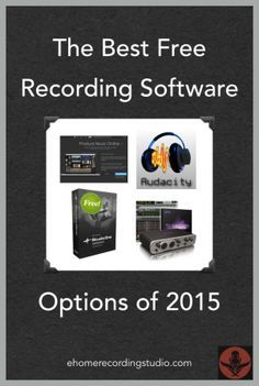 The Best Free Recording Software Options of 2015 http://ehomerecordingstudio.com/free-recording-software/