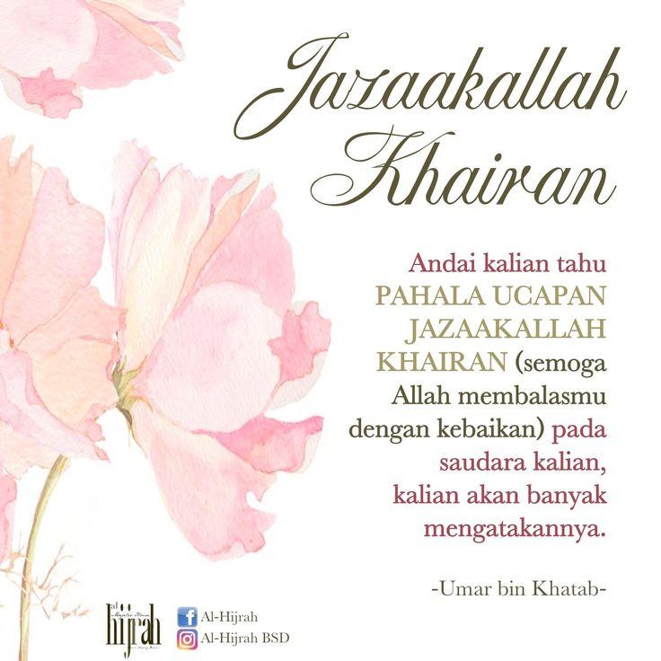 Jazaakallah khayran adalah doa sebagai tanda terimakasih kita pada orang yang memberikan kita kebaikan.   #jazaakallah #jazaakillah #jazaakumullah #semoga Allah membalasmu dengan kebaikan #alhijrah #al hijrah bsd