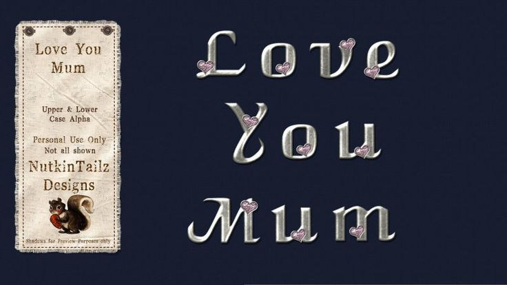Love You Mum Alpha