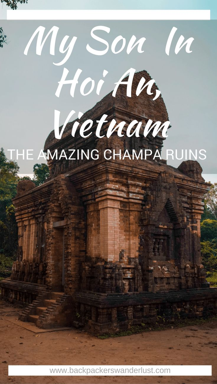 Exploring My Son Temples In Hoi An, Vietnam | My Son | Hoi An | Adventure | Backpack South East Asia | Travel | Backpacking | Must Visit | Do Not Miss | Vietnam | What to do in | History | Adventure | Photography | Backpackers Wanderlust | #vietnam #hoian #myson