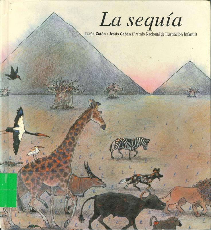 La sequía de Jesús Zatón; ilustraciones de Jesús Gabán. Publicado por Júcar, 1988.