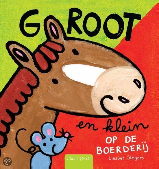 bol.com | Groot en klein op de boerderij, Liesbet Slegers | 9789044823561 | Boeken...