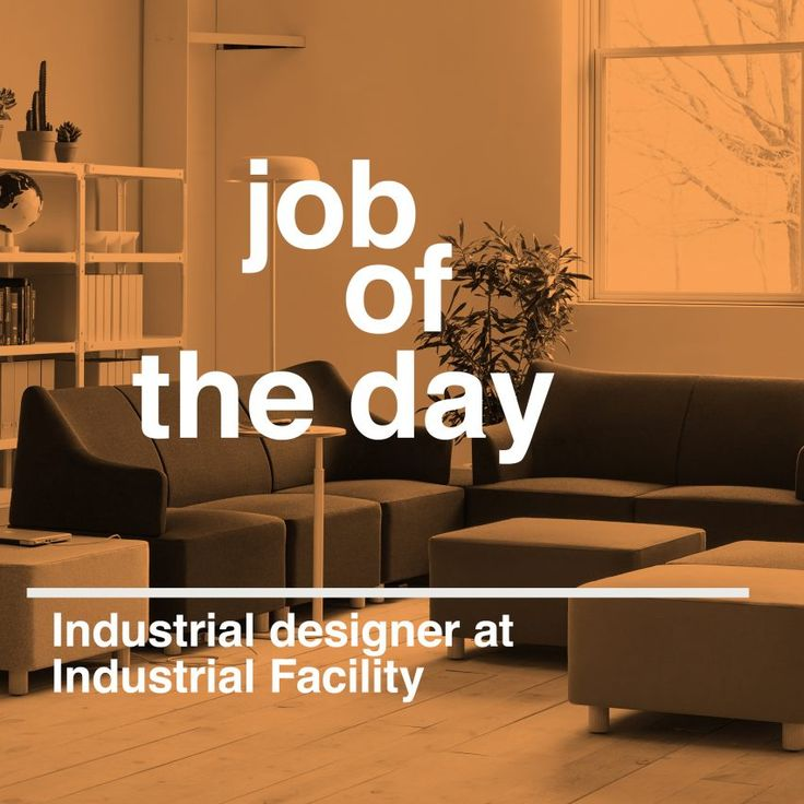 Job of the day: industrial designer at Industrial Facility
