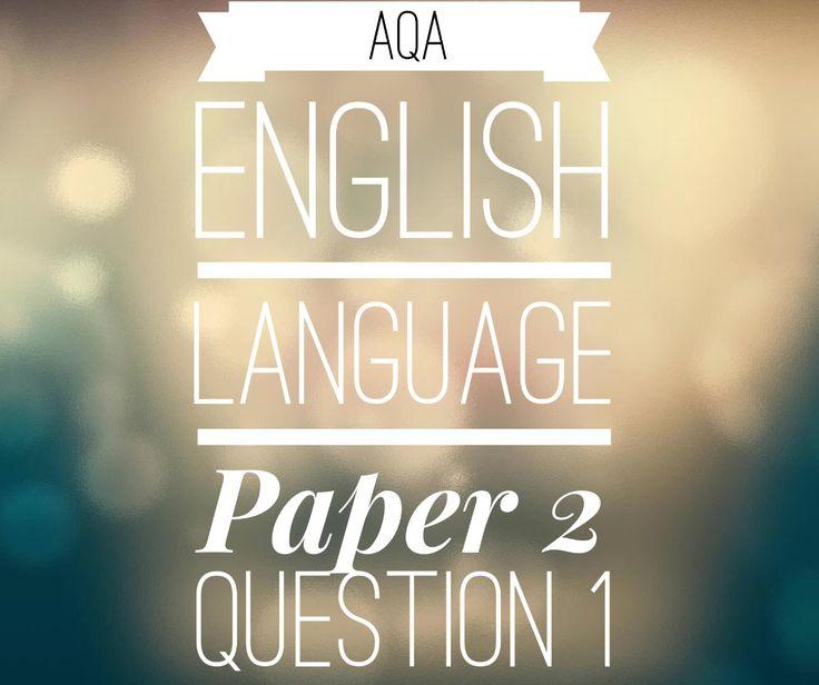 AQA GCSE English Language Paper 2 Question 1 (2017 exam)