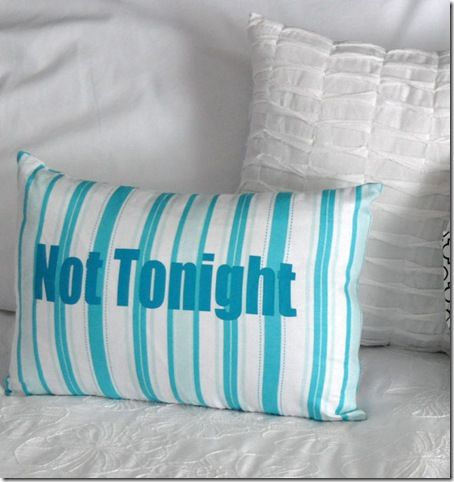 Would make a great wedding gift! Not Tonight pillow