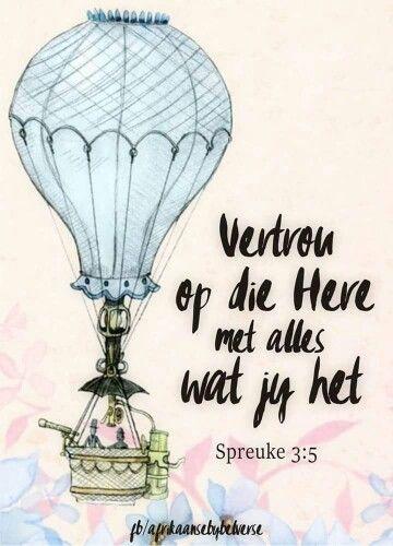 Teks - Spr 3:5 (Vertrou op die Here) #Afrikaans #trust