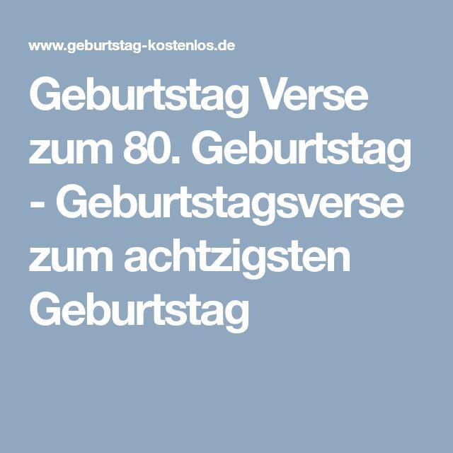 Geburtstag Verse zum 80. Geburtstag - Geburtstagsverse zum achtzigsten Geburtstag