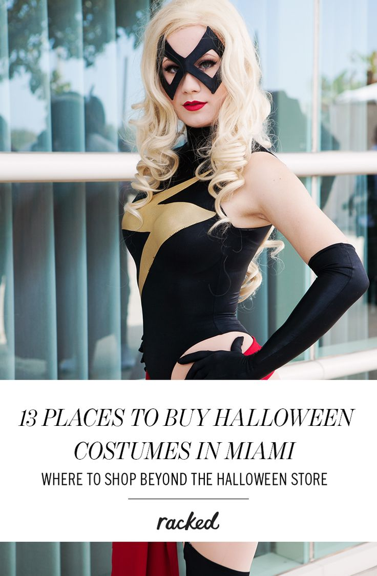 13 places to buy halloween costumes in Miami, beyond the usual halloween stores: (http://miami.racked.com/maps/halloween-costume-miami)