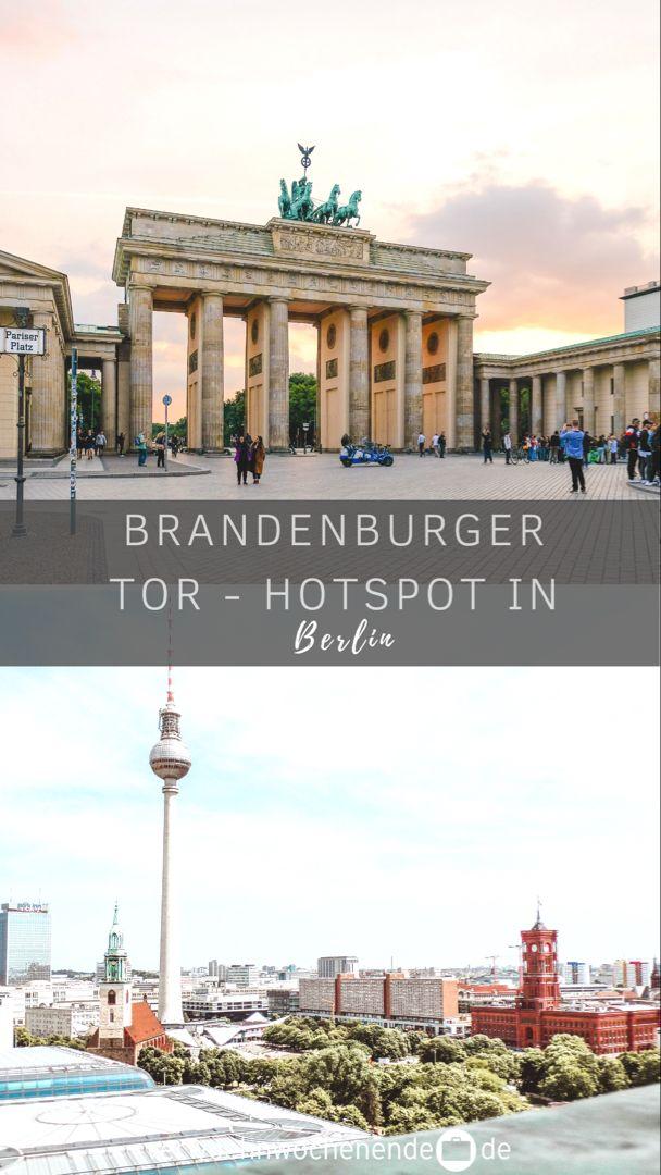 Brandenburger Tor Wahrzeichen Berlins In 2020 Kurzurlaub Berlin Urlaub Hotel Berlin