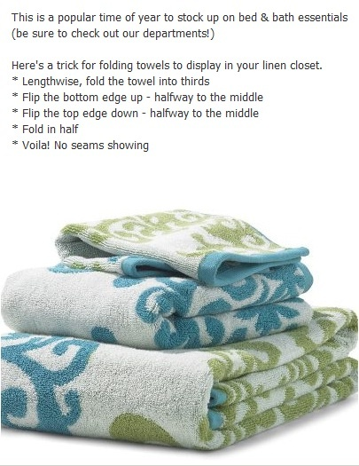 Home Goods Store Tip ~ How to fold a bath towel - no seams showing!