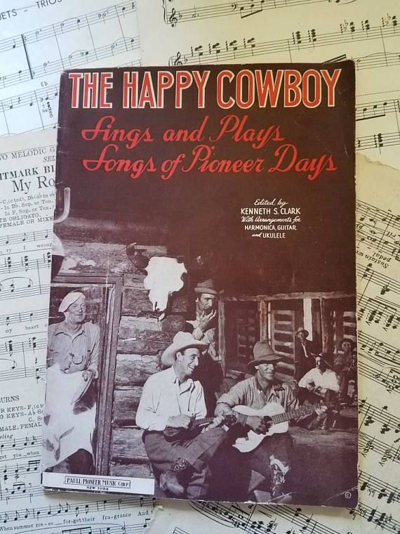 Check out this item in my Etsy shop https://www.etsy.com/listing/521460524/the-happy-cowboy-song-book-arrangements