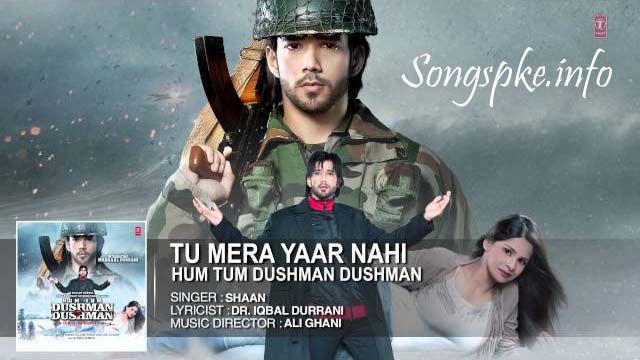 Tu Mera Yaar Nahi, Tu Mera Yaar Nahi Hindi Song, Tu Mera Yaar Nahi Full Mp3 Song, Hindi Movie Song 2015, Tu Mera Yaar Nahi Full song Khudaai, Khudaai Movie Song Tu Mera Yaar Nahi, Tu Mera Yaar Nahi Full Audio Song Free Download, Tu Mera Yaar Nahi Bollywood Movie Song Download, New Hindi Movie Song Tu Mera Yaar Nahi, Tu Mera Yaar Nahi Download 320Kbps Mp3 Download