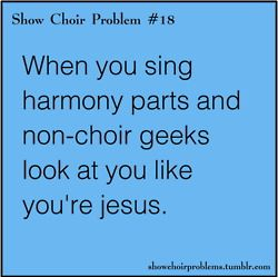 jocks walks past music room and we're just doing a chord and they think we're angels.