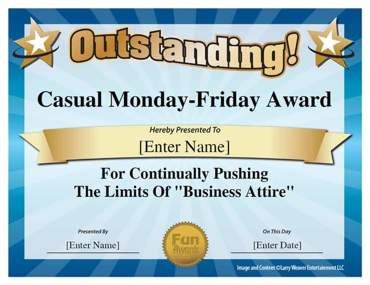 Casual Monday-Friday Award for continually pushing the ...