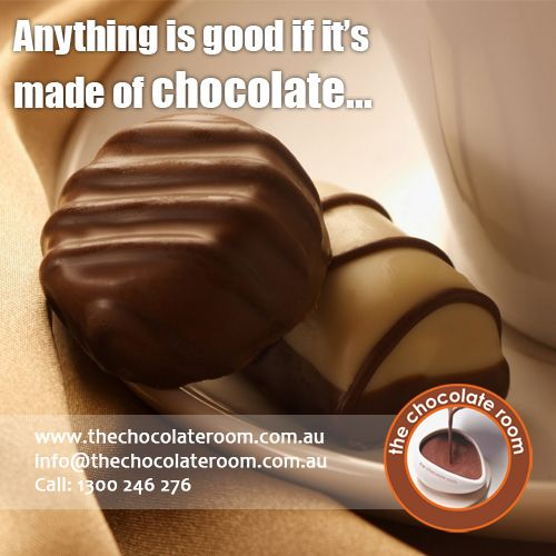 Anything is good, if it's made of ‪#‎Chocolate‬..  Follow us @chocolateroomau