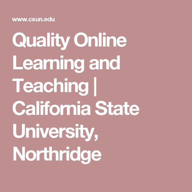 Quality Online Learning and Teaching | California State University, Northridge