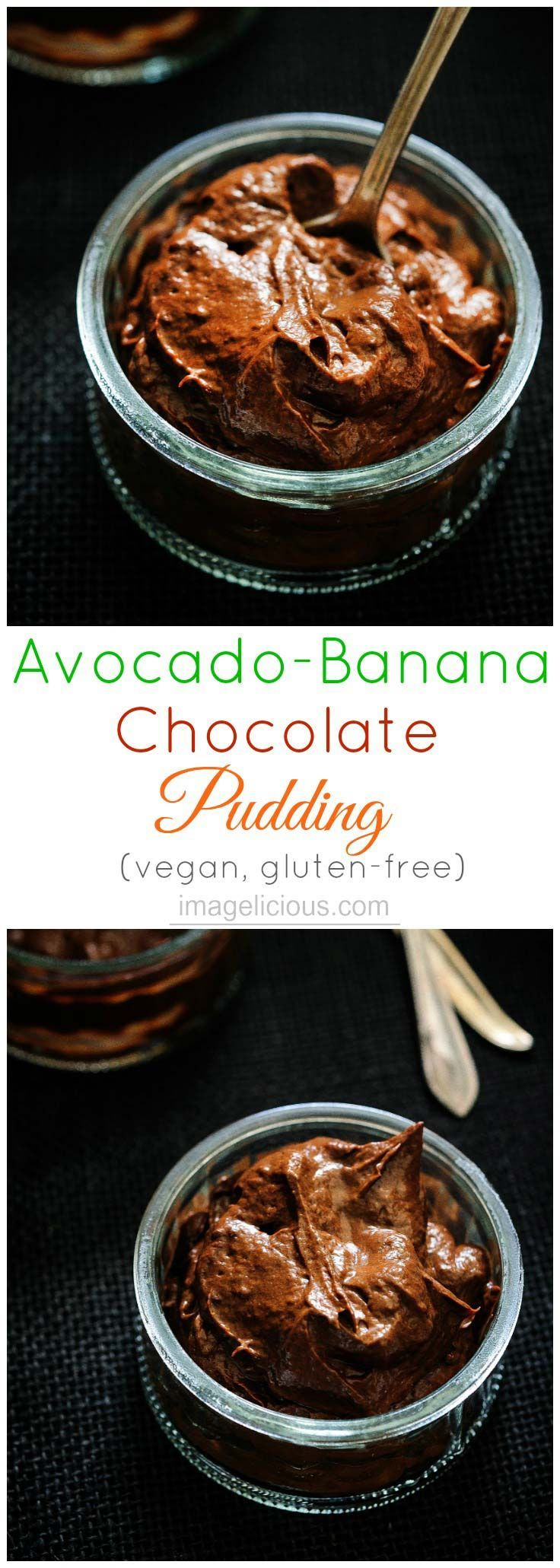 Avocado Banana Chocolate Pudding is intensely chocolate with a hint of banana and maple syrup. Healthy and delicious, no-one will ever guess that it has avocados and no butter or chocolate. Enjoy this healthy treat any time. It's vegan, raw, and gluten-free. Perfect treat for Mother's Day | Imagelicious