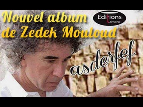 Zedek Mouloud-Asderfef 2014-Album complet (inédit)