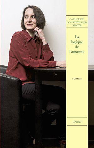 Dousteyssier-Khoze Catherine - La Logique de l'amanite
