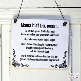 shabbyflair Schild mit witzigem Spruch für Mamis