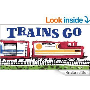 19 best train themed books for kids images on pinterest baby books trains go kindle edition by steve light children kindle ebooks amazonsmile fandeluxe Images