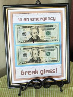 """Cute ways to give money gifts, from Poppy's Money Tree House: Clever Graduation Gift Ideas (As a gag gift, you could put photo copies of the $20.00 bills with a sticky note saying """"sorry, I had an emergency"""" then put the money somewhere else.)"""