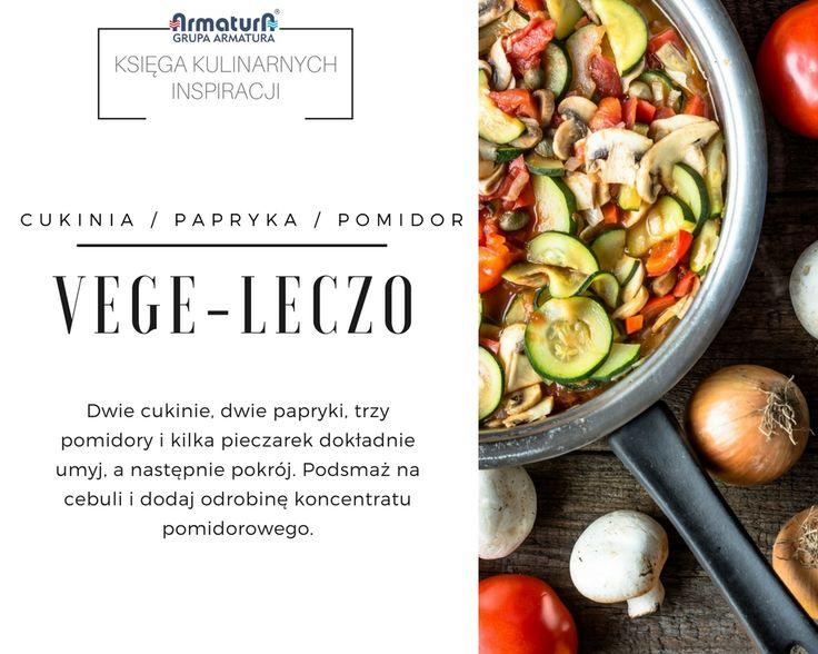 Oto nasza propozycja na szybki obiad dla wegetarian i tych, którzy mają ochotę na warzywny posiłek. Pyszne, węgierskie leczo. #ArmaturaKraków #Kuchnia #Kitchen #Food #KsięgaKulinarnychInspiracji #Recipes #Przepisy #Inspirations #Vege #Leczo #Obiad