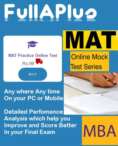 Online Mat Mock Test Practice and Preparation Tests  we offers a comprehensive Online Test Series for MAT .Our test help you identify your strengths and weaknesses in a topic.These are updated MAT online exam papers as per the recent test pattern.