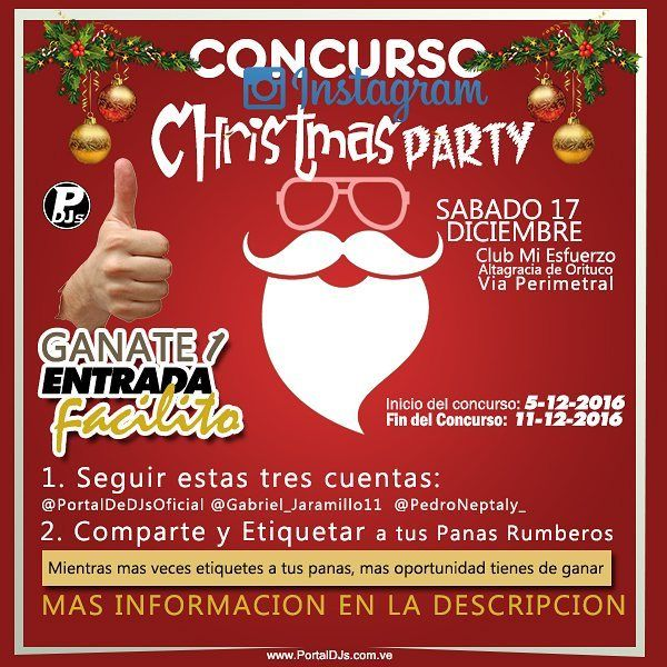 CONCURSO ONLINE  Ganate 1 entrada Facilitó!  Válidas para la rumba Christmas Party este 17 de Diciembre en Altagracia de Orituco vía perimetral en el @clubfamiliarmiesfuerzo .  ______________________________________________________________ PASOS: 1. SIGUE ESTAS TRES CUENTAS: @PortalDeDJsOficial @Gabriel_Jaramillo11 y @Pedroneptaly_ 2. ETIQUETA A  TUS PANAS RUMBEROS  Recuerda que mientras más veces comentes y más personas menciones tendrás más posibilidades de ganar.(Solo menciona cuentas…