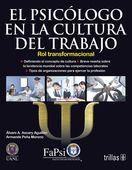 LIBROS TRILLAS: EL PSICÓLOGO EN LA CULTURA DEL TRABAJO SU ROL TRAN...