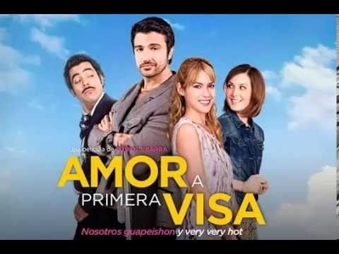 Amor A Primera Visa 2013 - Pelicula Completa En Español