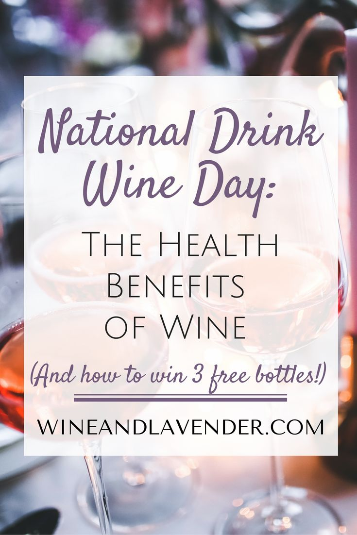MSG 21+: Wine can be good for your heart, ward off diabetes, dementia, keep you youthful, healthy, and more! Check out the health benefits of wine and Win Free Wine on National Drink Wine Day! with this giveaway. http://www.wineandlavender.com/wine/win-free-wine-on-national-drink-wine-day/