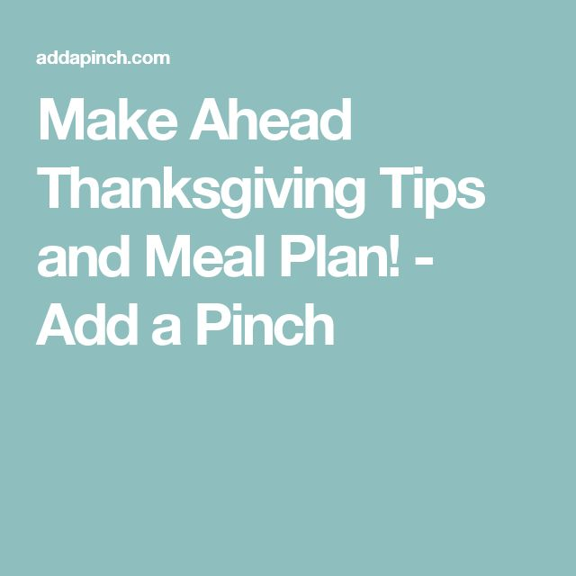 Make Ahead Thanksgiving Recipes And Meal Plan