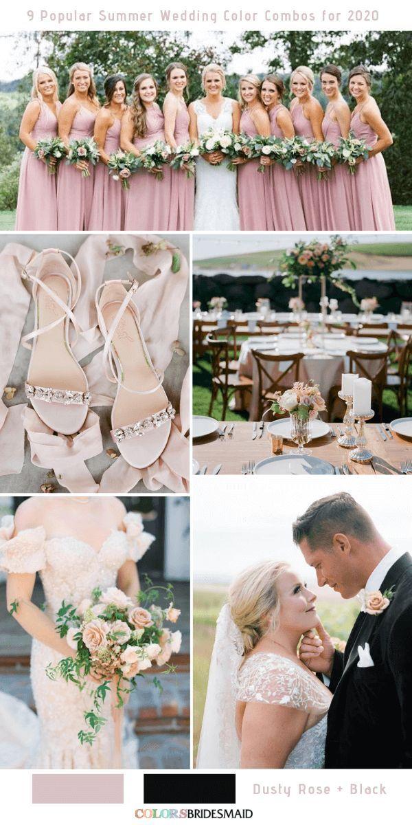 9 Popular Summer Wedding Color Combos For 2020 Summer Wedding Colors Wedding Color Combos Wedding Colors