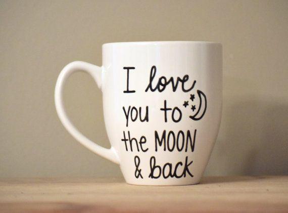 I love you to the moon and back mug, love mug,inspirational mug, funny coffee mug, funny mug, tatement mug, handwritten mug,stocking stuffer