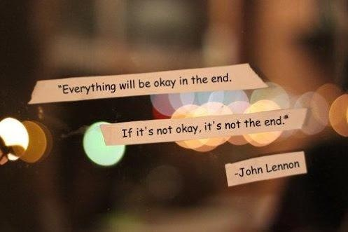 John-lennon-quotes-sayings-everything-will-be-ok-in-the-end-if-its-not-okay-its-not-the-end_large