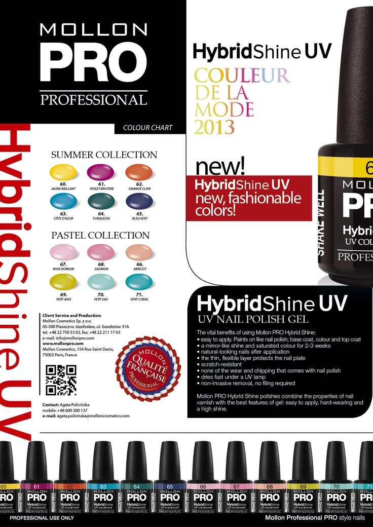 Mollon Hybrid Shine UV Color Coat should be applied like nail polish. For the best effect, apply two thin coats. First apply the UV Base Coat, then two coats of the colour. Finish with the UV Top Coat. Each coat will harden under a UV lamp in 2 minutes. The high-shine colour will last for 14 days.