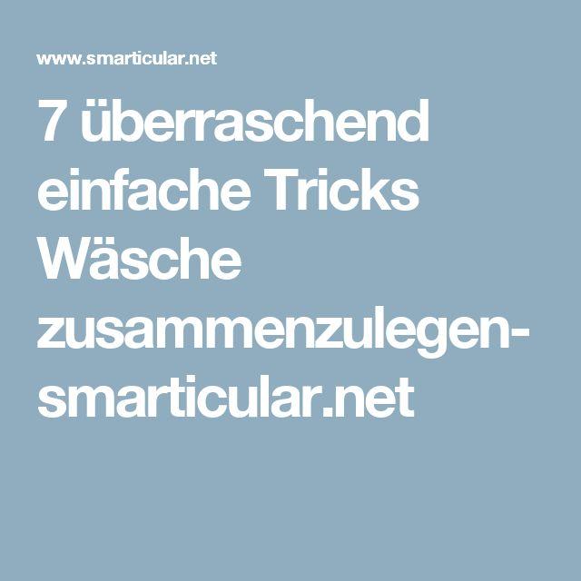 7 überraschend einfache Tricks Wäsche zusammenzulegen- smarticular.net