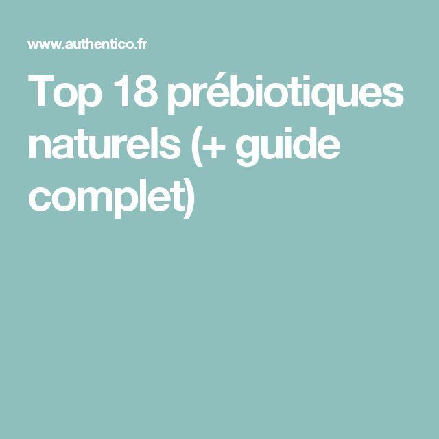 Top 18 prébiotiques naturels (+ guide complet)
