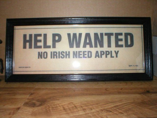 No Irish Need Apply Signs For Sale