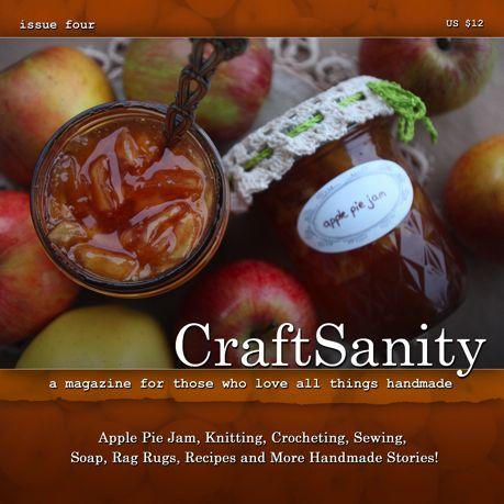 I love magazines - especially craft magazines: Magazine Issue, Craft Sanity, Craft Magazines, Craftsanity Issue, Interesting, Homemade Ideas, Craftsanity Magazine, Craft Ideas