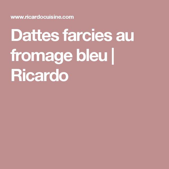 Dattes farcies au fromage bleu | Ricardo