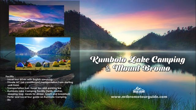 Kumbolo Lake Camping, Mount Bromo Tour Package 3 Days provided for visitors with combination popular nature tourism in East Java, Indonesia.